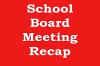 School Board Meeting Recap